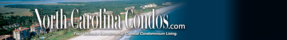 North Carolina Condos and Condminiums. Click to go to HOME page